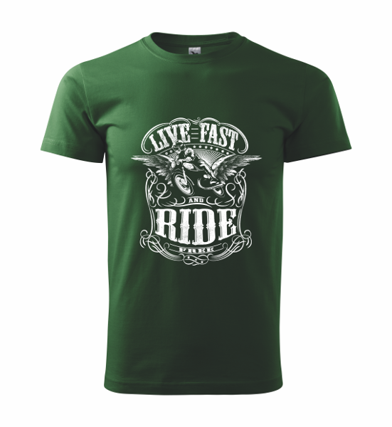 live fast ride free